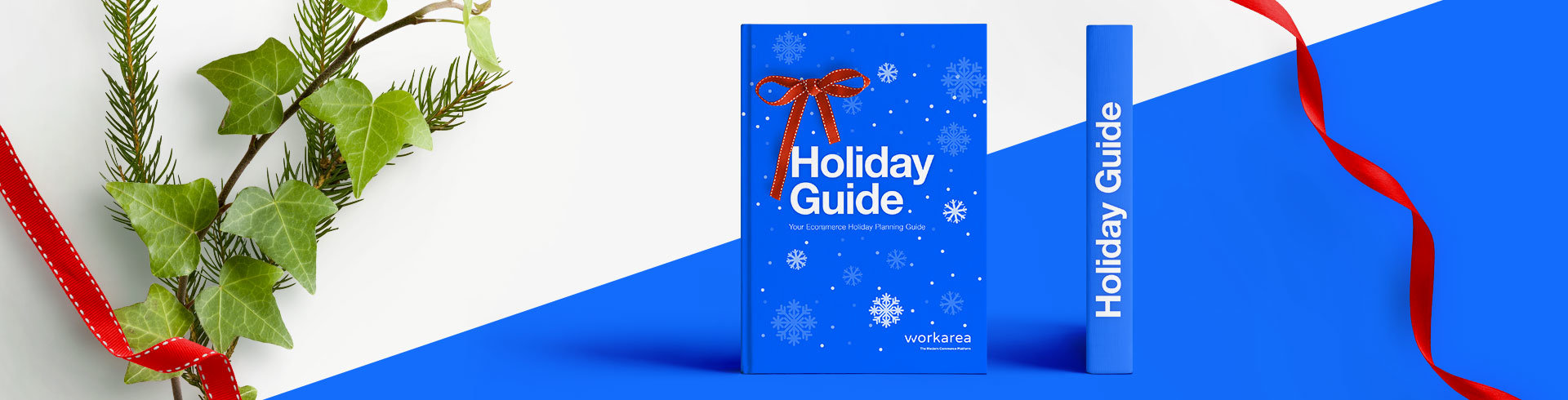 Workarea 2018 Ecommerce Holiday Planning Guide